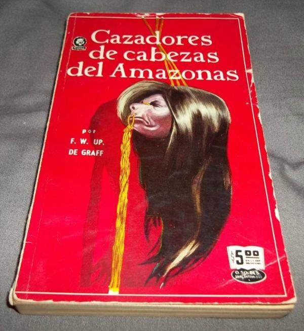 libro-cazadores-de-cabezas-del-amazonas-d-graff_MLM-F-2964443506_072012